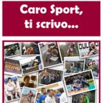 """IL LIBRO (COMPENDIO) """"CARO SPORT, TI SCRIVO"""""""